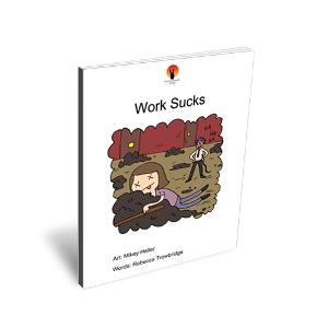 Work Sucks story