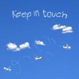 keep in touch wherever your wings take you